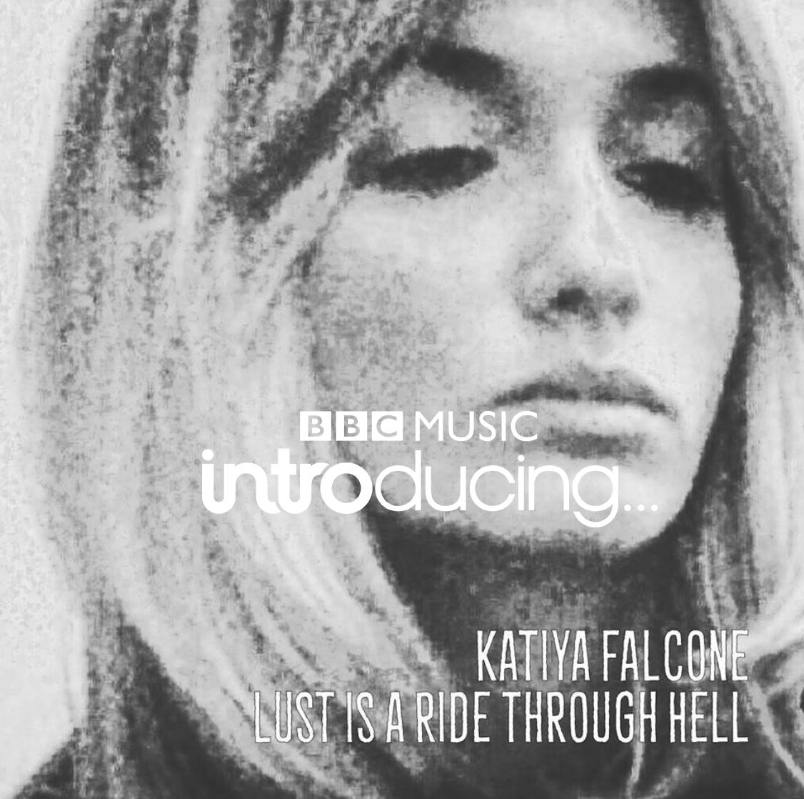 Artist Spotlight : KATIYA FALCONE – Debut single aired by Steve Lamacq, BBC Intro London, RADIOX, Amazing & more!